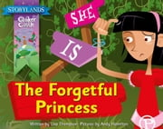 The Forgetful Princess ebook by Lisa Thompson, Garda Turner
