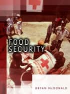 Food Security ebook by Bryan L.  McDonald