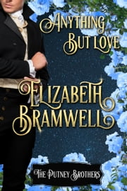 Anything But Love ebook by Elizabeth Bramwell