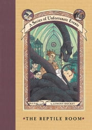 A Series of Unfortunate Events #2: The Reptile Room ebook by Lemony Snicket,Brett Helquist,Michael Kupperman