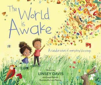 The World Is Awake - A Celebration of Everyday Blessings eBook by Linsey Davis