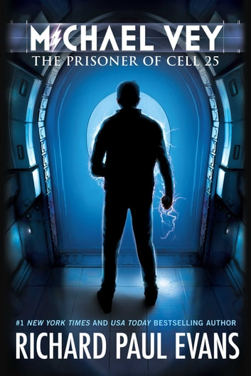 Michael Vey - The Prisoner of Cell 25 ebook by Richard Paul Evans