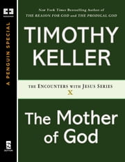 The Mother of God ebook by Timothy Keller