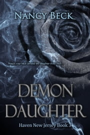 Demon Daughter (Haven New Jersey Series #3) ebook by Nancy Beck
