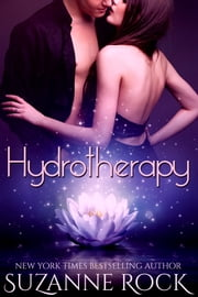 Hydrotherapy (An Invitation to Eden Story) ebooks by Suzanne Rock