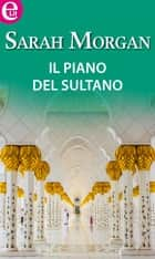 Il piano del sultano (eLit) - eLit ebook by Sarah Morgan