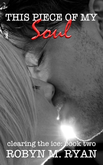 This Piece of My Soul - Tampa Suns Hockey ebook by Robyn M. Ryan
