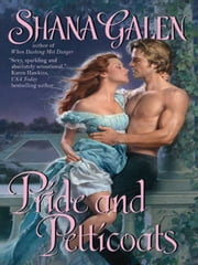 Pride and Petticoats ebook by Shana Galen