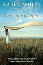 The Color of Light ebook by