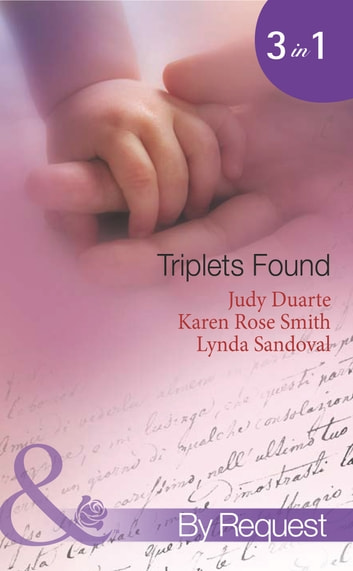 Triplets Found: The Virgin's Makeover / Take a Chance on Me / And Then There Were Three (Mills & Boon Spotlight) ebook by Judy Duarte,Karen Rose Smith,Lynda Sandoval