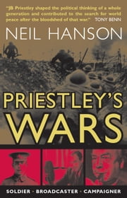 Priestley's War Years ebook by J.B. Priestley