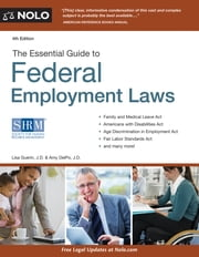 Essential Guide to Federal Employment Laws ebook by Lisa Guerin