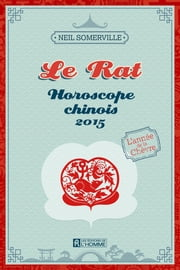 Le Rat 2015 ebook by Neil Somerville