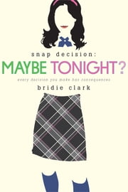 Maybe Tonight? ebook by Bridie Clark