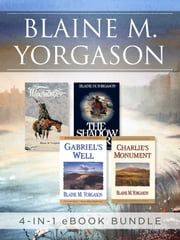 Blaine M. Yorgason 4-in-1 Bestsellers eBook Bundle ebook by Yorgason,Blaine M.