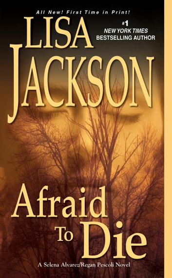 Afraid to Die ebook by Lisa Jackson