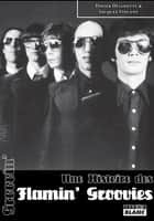 Groovin' - Une histoire des Flamin' Groovies ebook by Didier Delinotte