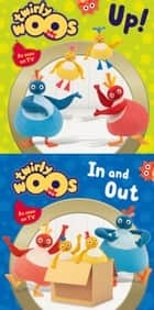 Up! & In and Out (Twirlywoos) ebook by HarperCollinsChildren'sBooks