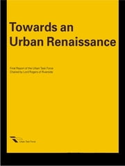 Towards an Urban Renaissance ebook by The Urban Task Force