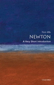 Newton: A Very Short Introduction ebook by Rob Iliffe