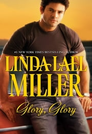 Glory, Glory (Mills & Boon M&B) ebook by Linda Lael Miller