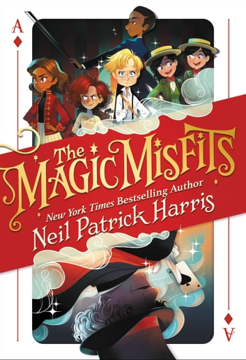 The Magic Misfits ebook by Neil Patrick Harris
