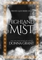 Highland Mist ebook by Donna Grant