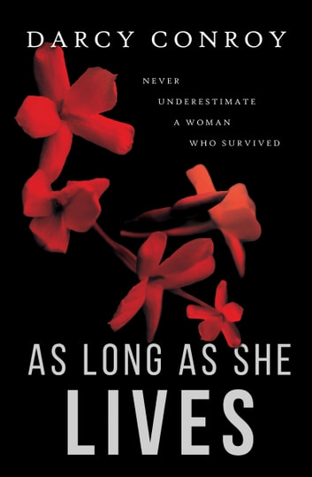 As Long As She Lives ebook by Darcy Conroy