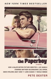 The Paperboy ebook by Pete Dexter