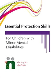 A Training Guide on Fundamental Protection Skills for Children with Motor Disabilities ebook by Befree Program