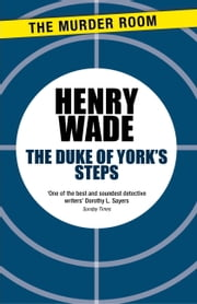 The Duke of York's Steps ebook by Henry Wade