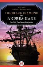 The Black Diamond ebook by Andrea Kane