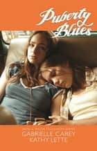 Puberty Blues ebook by