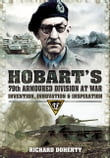 Hobarts 79th Armoured Division at War