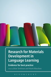 Research for Materials Development in Language Learning - Evidence For Best Practice ebook by Brian Tomlinson,Dr Hitomi Masuhara
