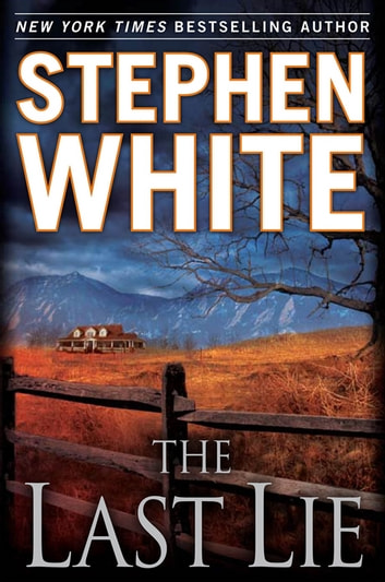 The Last Lie ebook by Stephen White