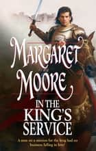 In the King's Service ebook by Margaret Moore