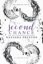 Second Chance ebook by Natasha Preston