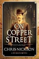 On Copper Street ebook by Chris Nickson