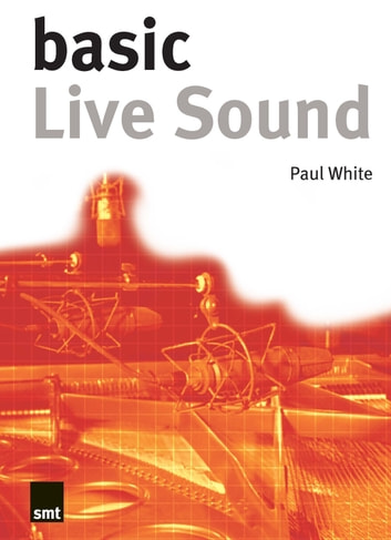 Basic Live Sound ebook by Paul White