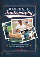 Baseball Fantography ebook by Andy Strasberg,Fantography LLC
