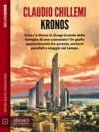 Kronos - Kronos 1 ebook by Claudio Chillemi