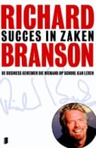Succes in zaken eBook von Richard Branson