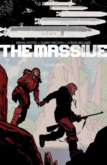 The Massive Volume 3: Longship ebook by Brian Wood