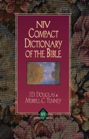 Zondervan Bible Dictionary ebook by J. D. Douglas,C. Merrill
