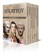 Strategy Six Pack 4 ebook by G. A. Henty,Tacitus,Amelia E. Barr