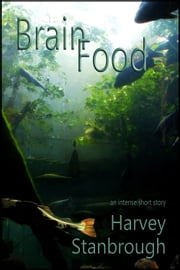 Brain Food ebook by Harvey Stanbrough