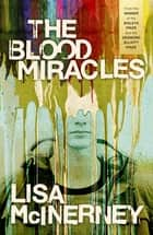 The Blood Miracles ebook by