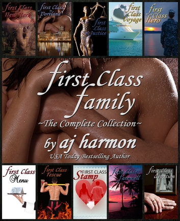 First Class Family - The Complete Collection ebook by AJ Harmon