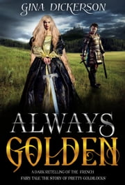 Always Golden ebook by Gina Dickerson